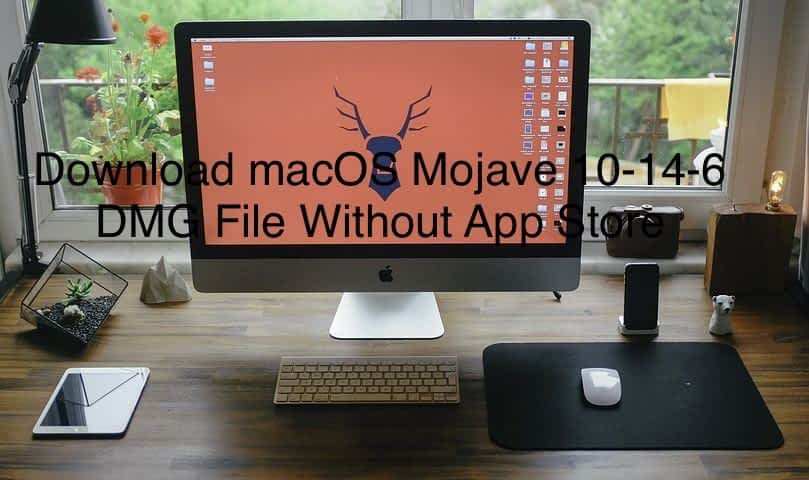 Download macOS Mojave 10-14-6 DMG File without App Store