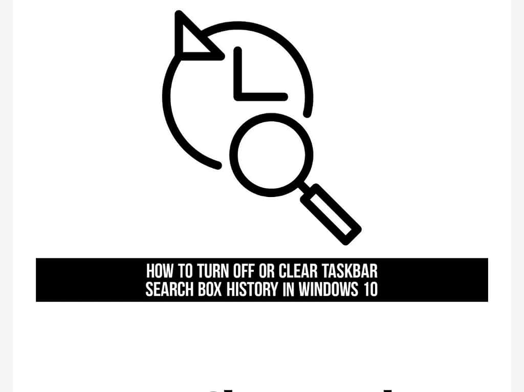 IMG 20210531 011854 clear and turn off Taskbar search box history in Windows 10