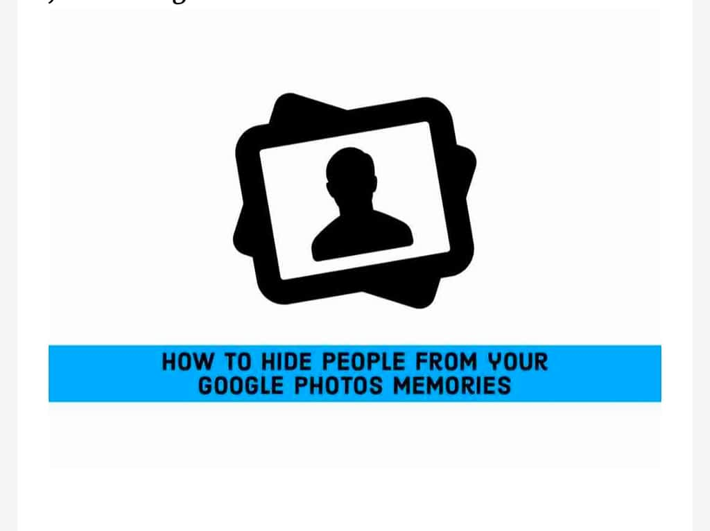 IMG 20210607 014721 Hide People from your Google Photos Memories,Hide certain people from Memories in Google Photos