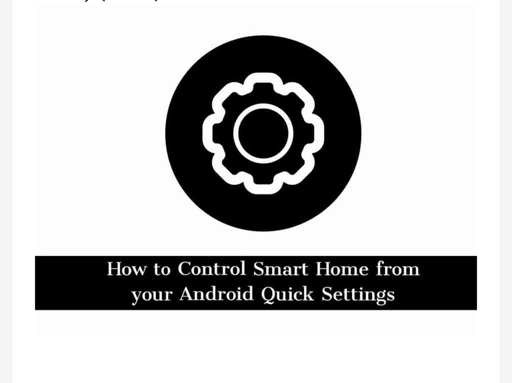 IMG 20210617 174328 Control Smart Home from your Android Quick Settings Easily,Control Smart Home from your Android Quick Settings