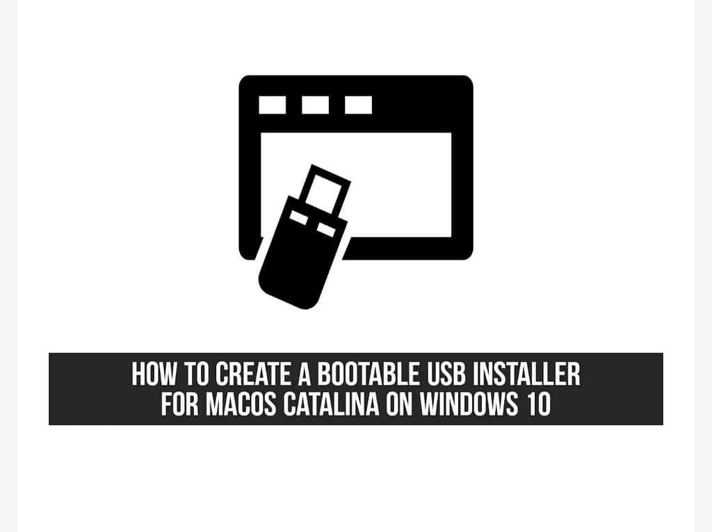 IMG 20210601 225737 Create a Bootable USB Installer for macOS Catalina on Windows 10,How to Create a bootable USB installer for macOS Catalina on Windows 10 PC,Create a macOS Catalina USB installer on Windows 10
