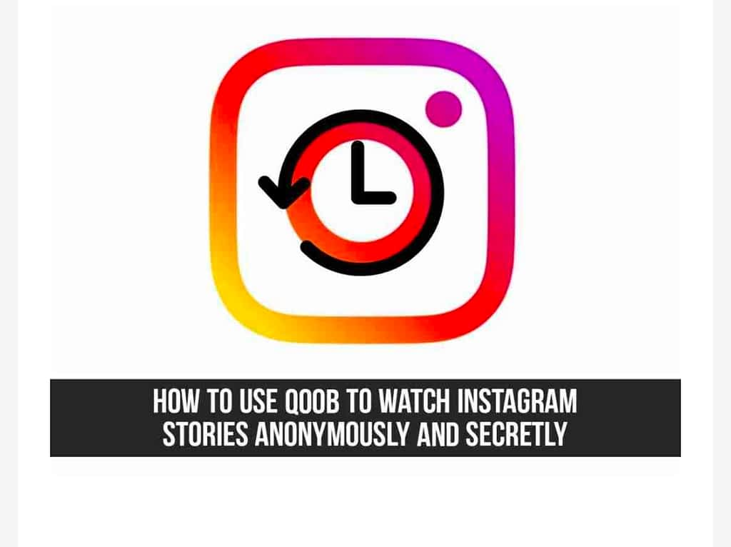 IMG 20210603 230258 use Qoob to Watch Instagram Stories Secretly and Anonymously,How to Download and Install Qoob Stories on your PC