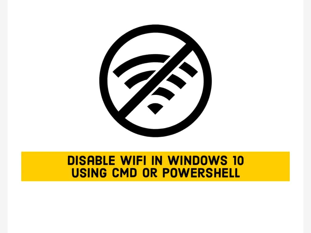 IMG 20210604 082713 Disable WiFi in Windows 10 Using CMD or Powershell,disable WiFi in Windows 10 with Command Prompt or Powershell