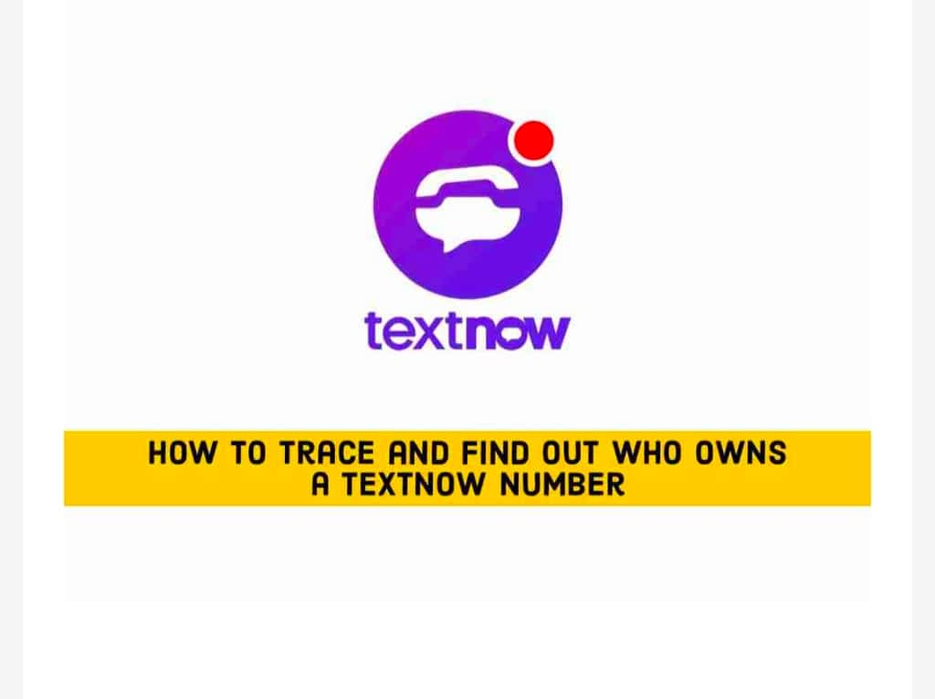 IMG 20210607 172717 trace and find out who owns a TextNow number